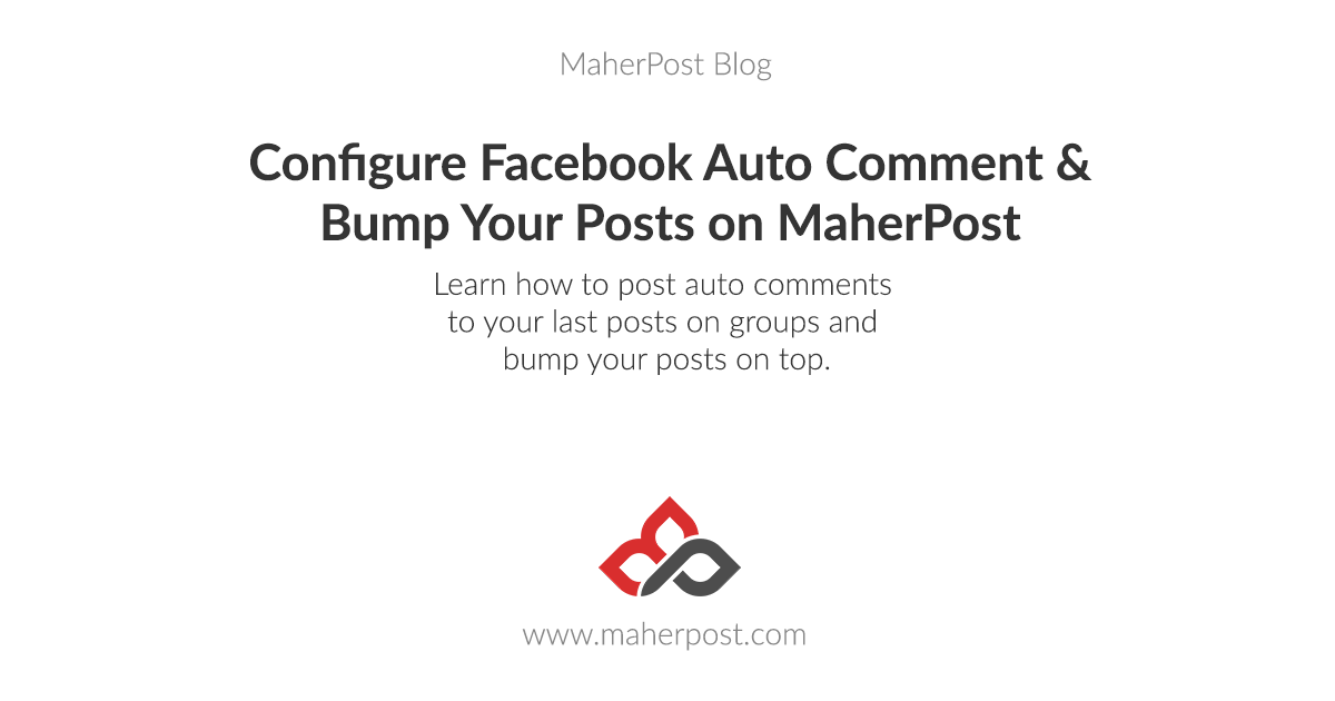 Configure Facebook Auto Comment on MaherPost (& Bump Your Posts!)