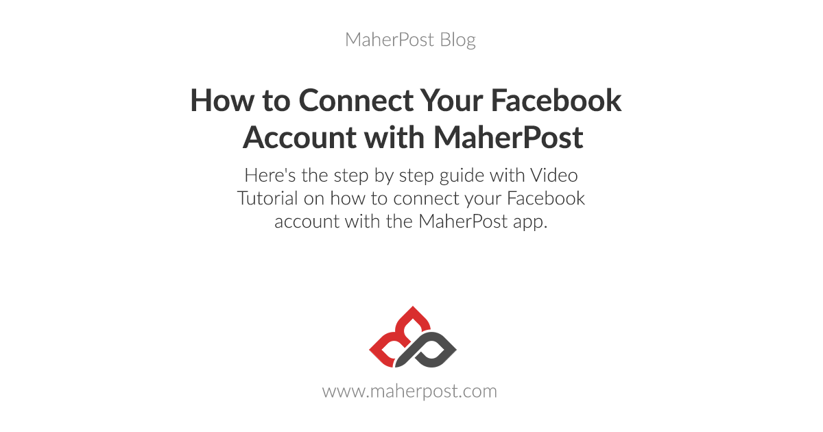 How to Connect Your Facebook Account with MaherPost